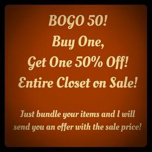 BOGO 50% off closet sale!!!!!!!